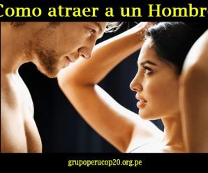 ¿Como atraer a un hombre?